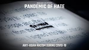 Pandemic of Hate