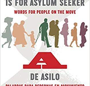 A is for Asylum Seeker