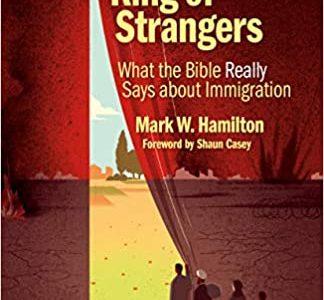 Jesus, King of Strangers