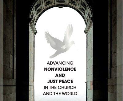 Advancing Nonviolence and Just Peace in the Church and the World