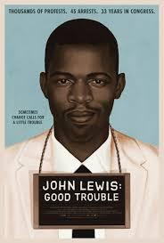 John Lewis-Good Trouble