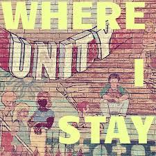 Where I Stay