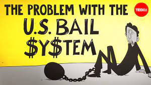 The Problem with the American Bail System