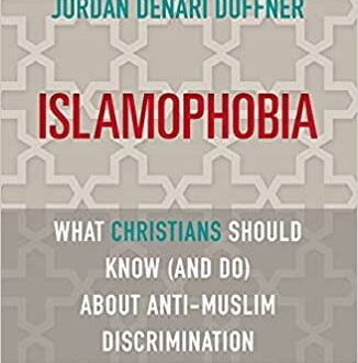 Islamophobia-What Christians Should Know