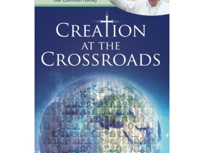 Creation at the Crossroads
