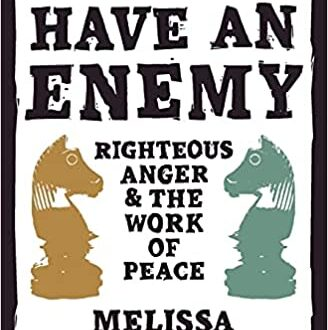How to Have an Enemy